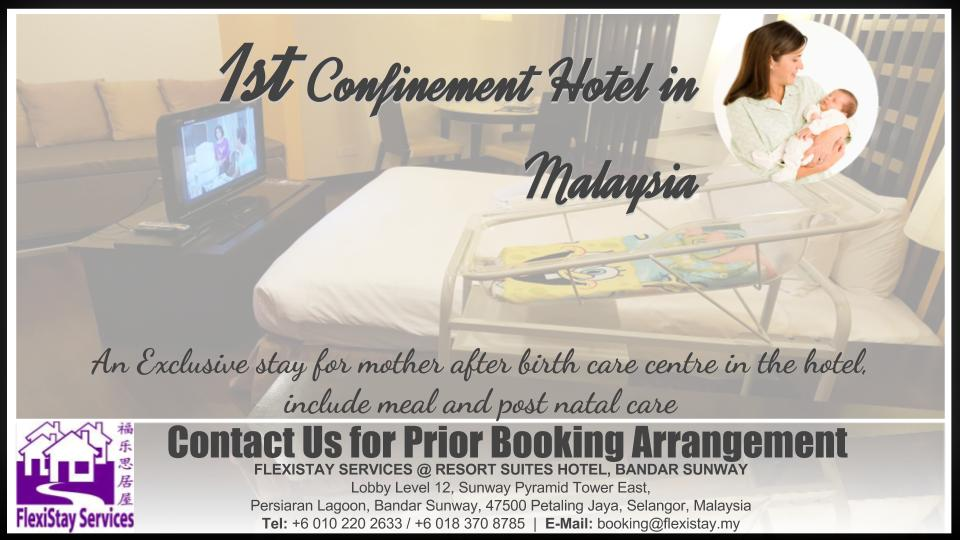 Flexistay Services - 1st Confinement Hotel in Malaysia